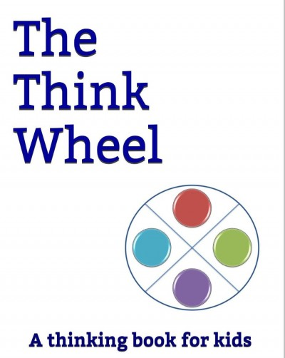 The Think Wheel: A children's book